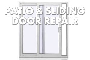 Patio & sliding Door Repair